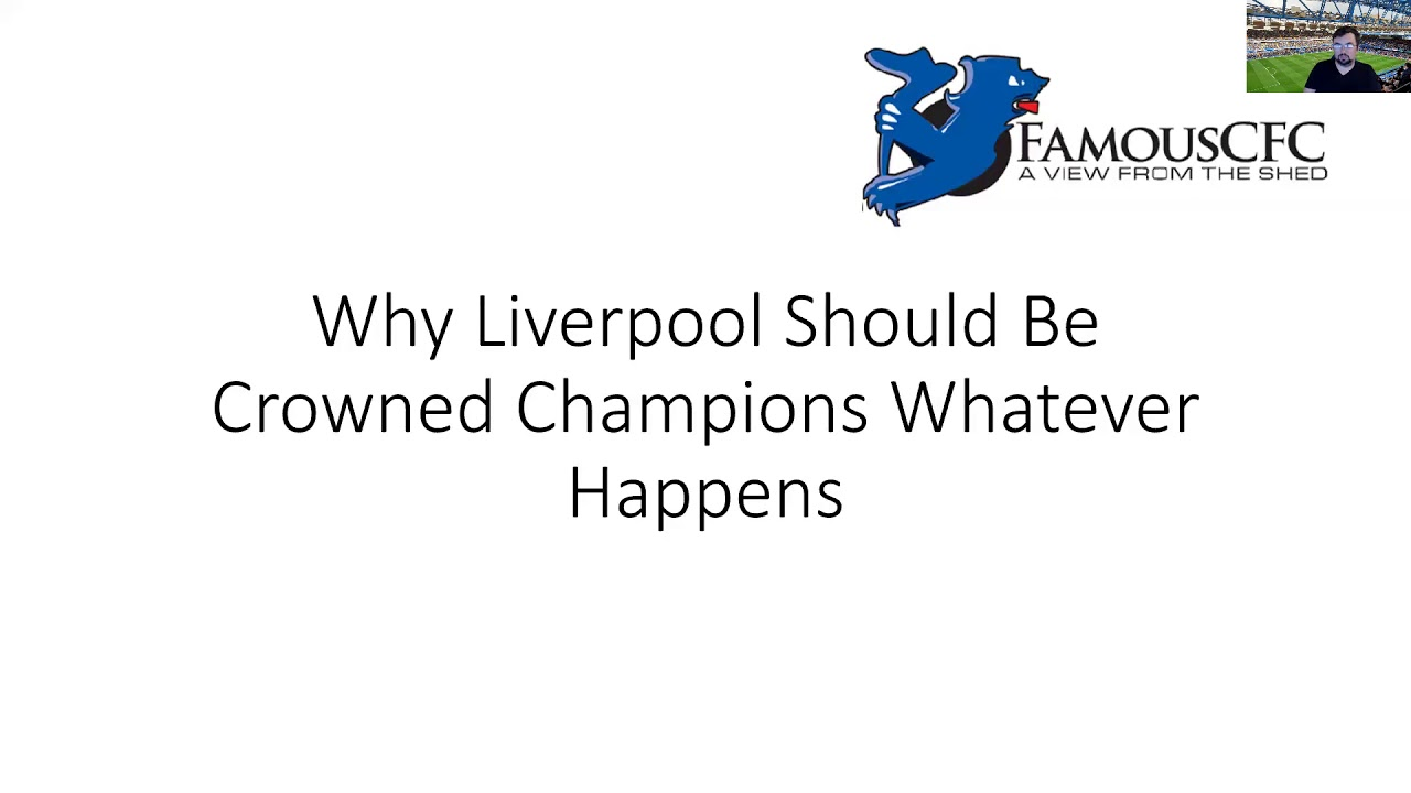 Why Liverpool Should Be Crowned Champions Even If No More Football Is Played This Season